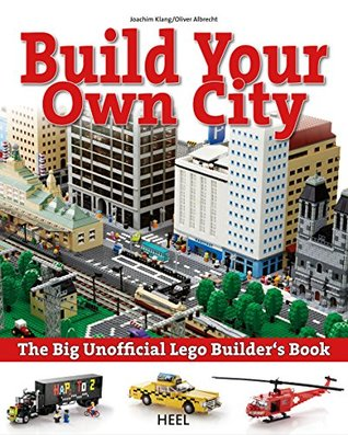 Build your own city: The Big Unofficial Lego Builder's Book
