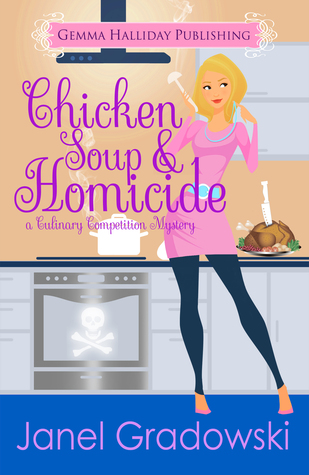 Chicken Soup & Homicide(Culinary Competition 2) EPUB