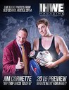 IHWE Magazine Issue 1: Live Event Photos : Jim Cornette Article & MORE! (IHWE Magazine : Winter Edition)