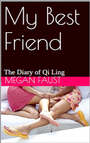 My Best Friend: Qi's Diary: A Pretty Girl Diary Book 1