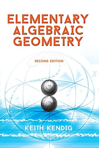 Elementary Algebraic Geometry: Second Edition (Dover Books on Mathematics)