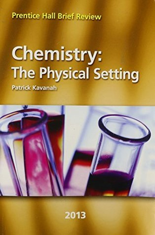 Chemistry: The Physical Setting 2013