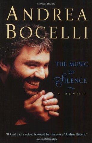 The Music of Silence: A Memoir