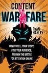 Content Warfare by Ryan Hanley