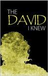 The David I Knew