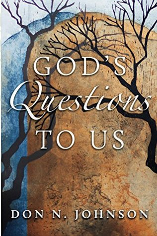 God's Questions to Us