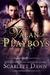 Valan Playboys by Scarlett Dawn