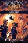 Apocalypse Weird: Immunity