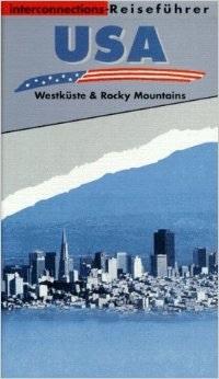 USA: Westküste und Rocky Mountains