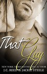 That Guy by J.C. Reed