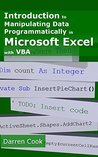 Introduction To Manipulating Data Programmatically In Microsoft Excel With VBA
