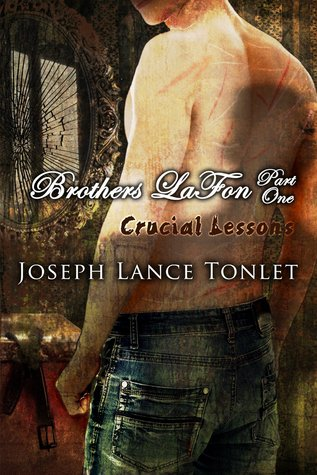 Crucial Lessons by Joseph Lance Tonlet