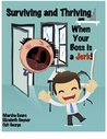 Surviving and Thriving when your Boss is a Jerk!