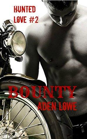 Bounty (Hunted Love, #2)