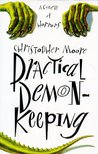 Practical Demonkeeping: A Comedy of Horrors (Pine Cove, #1)