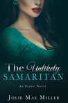 The Unlikely Samaritan (The Good Samaritan, #2)