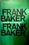 I Follow But Myself