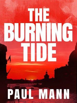 The Burning Tide: George Sansi 3