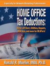 MLM 'HOME-OFFICE' TAX DEDUCTIONS are HUGE! (Tax Breaks for Network Marketers Book 3)
