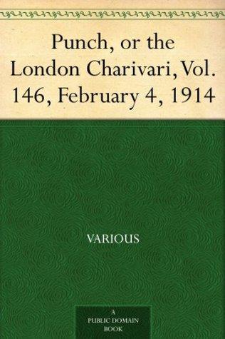 Punch, or the London Charivari, Vol. 146, February 4, 1914