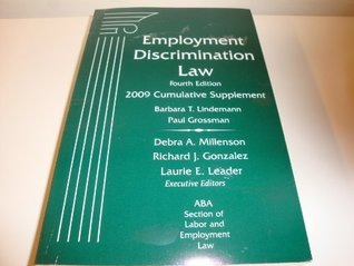 Employment Discrimination Law, 4th Ed, 2009 Supplement