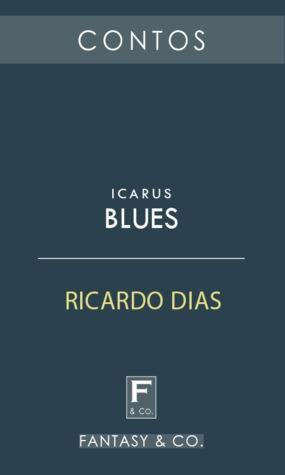 Icarus Blues