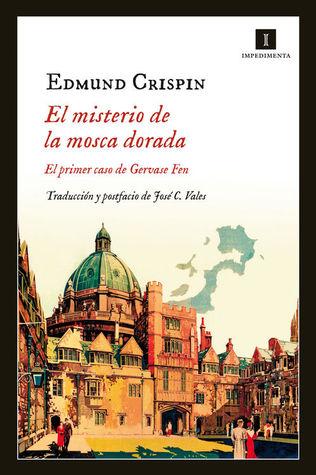 El misterio de la mosca dorada by Edmund Crispin