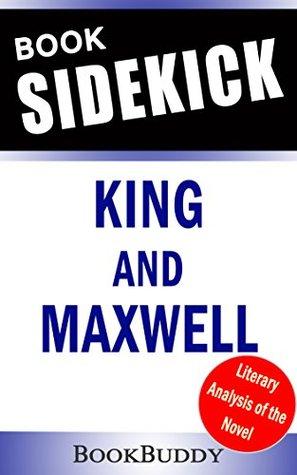 King And Maxwell (King & Maxwell): by David Baldacci - Book Sidekick (Unofficial)