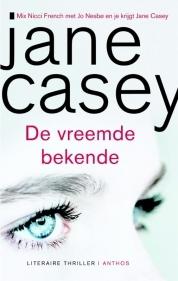 De vreemde bekende by Jane Casey