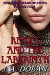 Renya and the Labyrinth (The Chronicles of Renya Book 4)