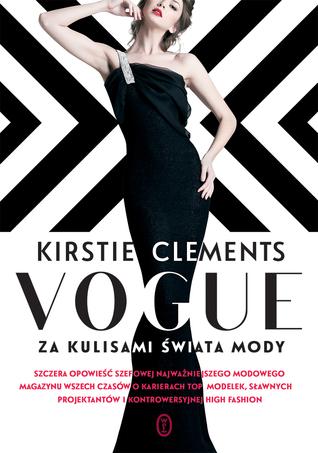 Ebook Vogue. Za kulisami świata mody by Kirstie Clements PDF!