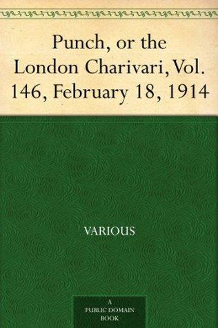 Punch, or the London Charivari, Vol. 146, February 18, 1914