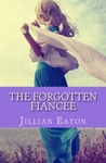 The Forgotten Fiancee (The London Ladies, #3)