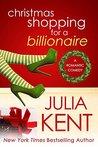 Christmas Shopping for a Billionaire (Shopping for a Billionaire, #5)