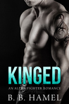 Kinged (City's Secrets, #2)