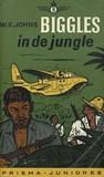Biggles in de Jungle by W.E. Johns