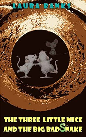 Children's Books: The Three Little Mice and the Big Bad Snake