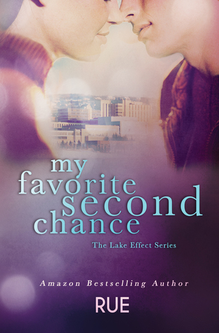 My Favorite Second Chance (The Lake Effe...