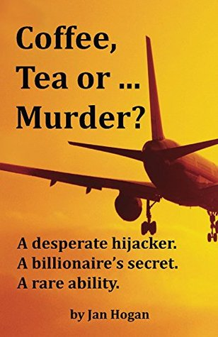 Coffee, Tea or ... Murder? (Coffee, Tea or ...? Book 1)