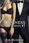 Business (Phoenix, #1)