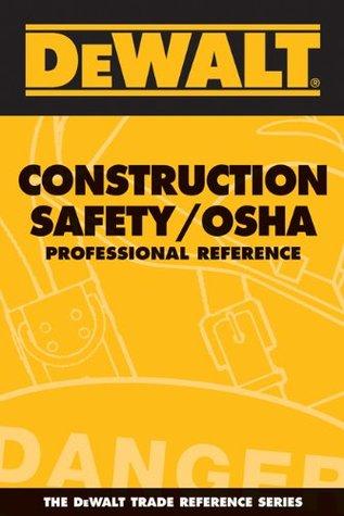 DeWALT Construction Safety/OSHA Professional Reference