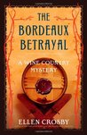 The Bordeaux Betrayal (Wine Country Mysteries #3)