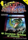 Invisible Iguanas of Illinois (American Chillers, #6)