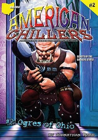 Ogres of Ohio (American Chillers, #2)