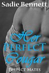Her Perfect Cougar (Perfect Mates #7)