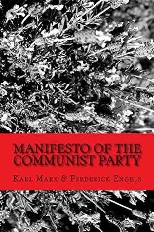 Manifesto of the Communist Party: Workers of all Countries... Unite