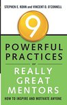 9 Powerful Practices of Really Great Mentors