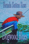 Dogwood Blues by Brenda Sutton Rose