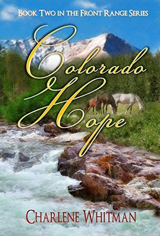 Colorado Hope (The Front Range Series, #3)