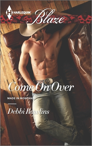 Come On Over (Made in Montana, #11)